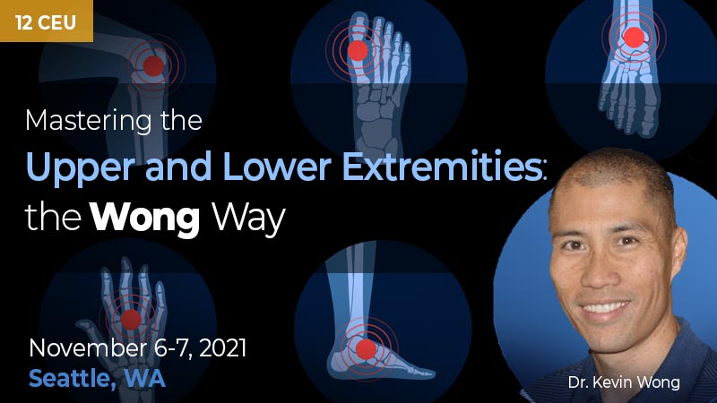 Mastering the Upper and Lower Extremities the Wong Way