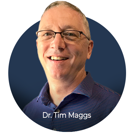 Dr. Tim Maggs