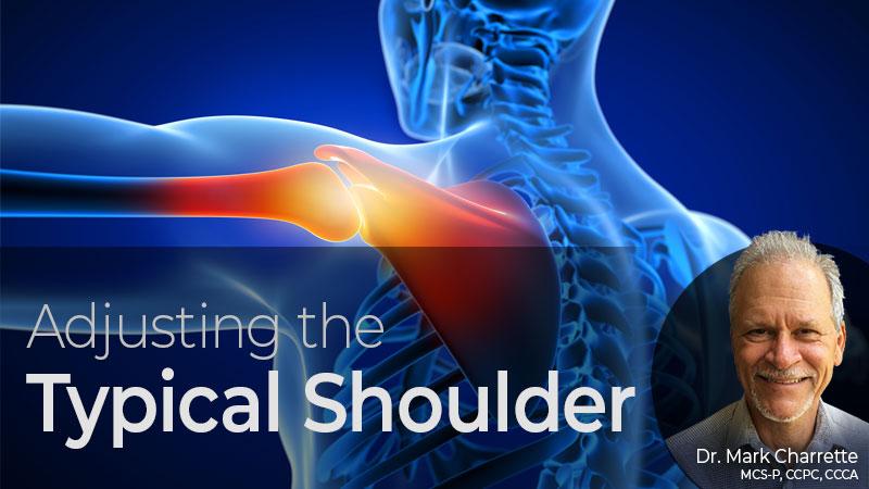 Adjusting the Typical Shoulder