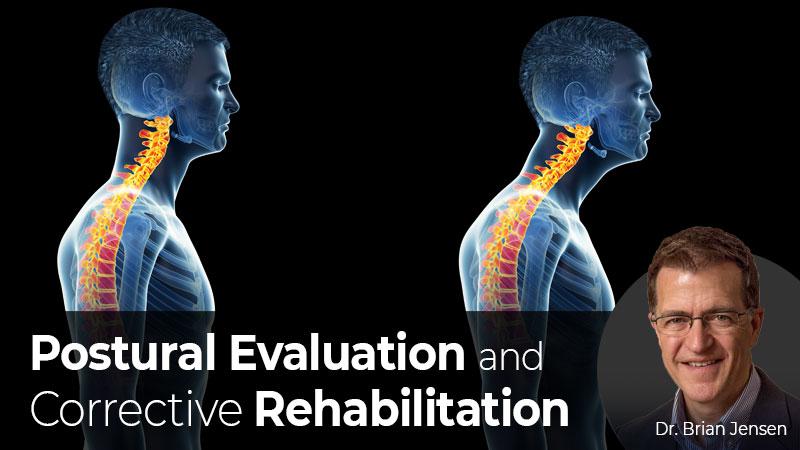 Postural Evaluation and Corrective Rehabilitation