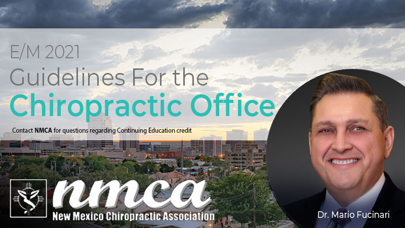 E/M 2021 Guidelines For the Chiropractic Office