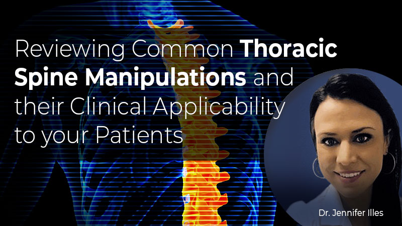 Reviewing Common Thoracic Spine Manipulations and Their Clinical Applicability to Your Patients